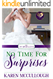 No Time for Surprises (The No Brides Club Book 6)