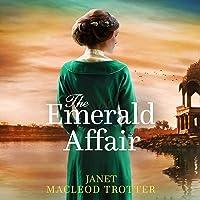 The Emerald Affair: The Raj Hotel, Book 1