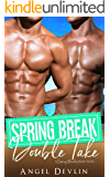 Spring Break Double Take (A Spring Breakers short story)