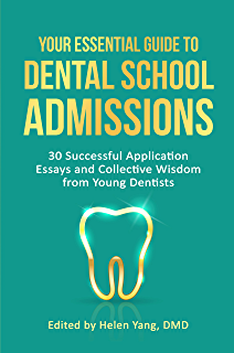 The Dental School Admissions Guide I Wish I Had: How I did