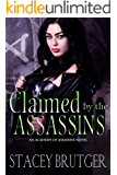 Claimed by the Assassins (An Academy of Assassins Novel Book 3)