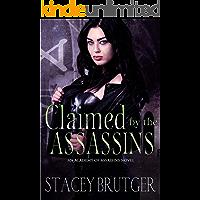Claimed by the Assassins (An Academy of Assassins Novel Book 3)