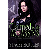 Claimed by the Assassins (An Academy of Assassins Novel Book 3) (English Edition)