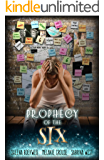 Prophecy of the Six (Prophecy Breakers Book 2)
