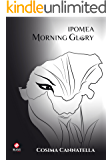 Ipomea: Morning Glory