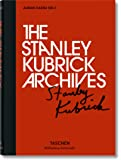 The Stanley Kubrick archives. Ediz. illustrata