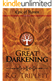 The Great Darkening: The Epic of Haven: Book One (Epic of Haven Trilogy 1)
