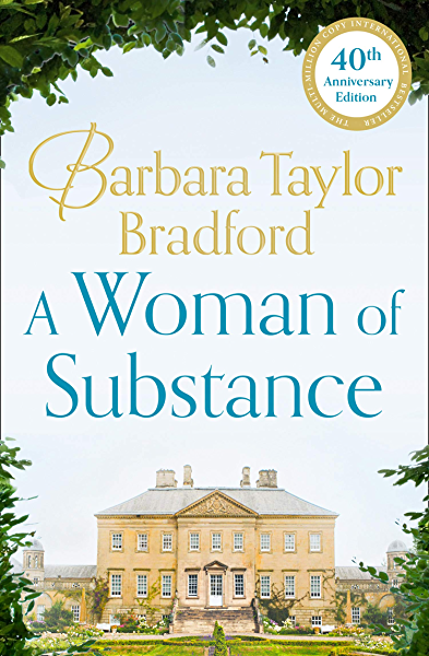 A Woman of Substance: The bestselling, unforgettable epic family ...