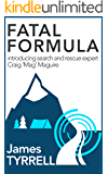 Fatal formula: introducing search and rescue expert Craig 'Mag' Maguire