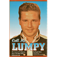 Call Me Lumpy: My Leave It To Beaver Days and Other Wild Hollywood Life
