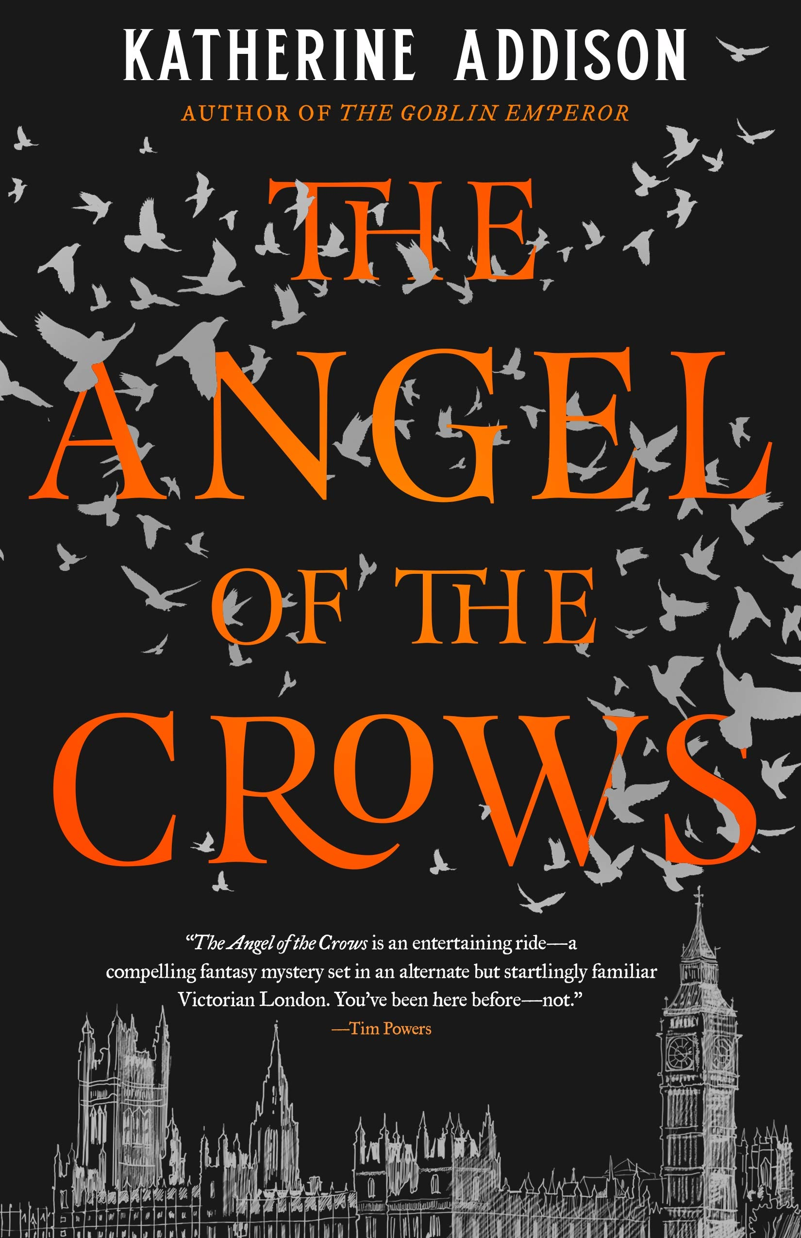 The Angel of the Crows: Addison, Katherine: 9780765387394: Amazon ...