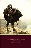 Treasure Island (Centaur Classics) [The 100 greatest novels of all time - #63]