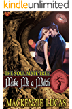 Make Me a Match (The Soul Mate Tree Book 5)