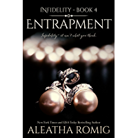 Entrapment (Infidelity Book 4) (English Edition)