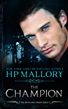 The Champion: A Vampire Romance (The Bryn and Sinjin Series Book 7)