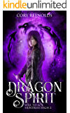 Dragon Spirit: Will to Act (Huntress High Book 2)