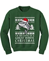 Expression Tees Dreaming Of A Great White Christmas Crewneck Sweatshirt