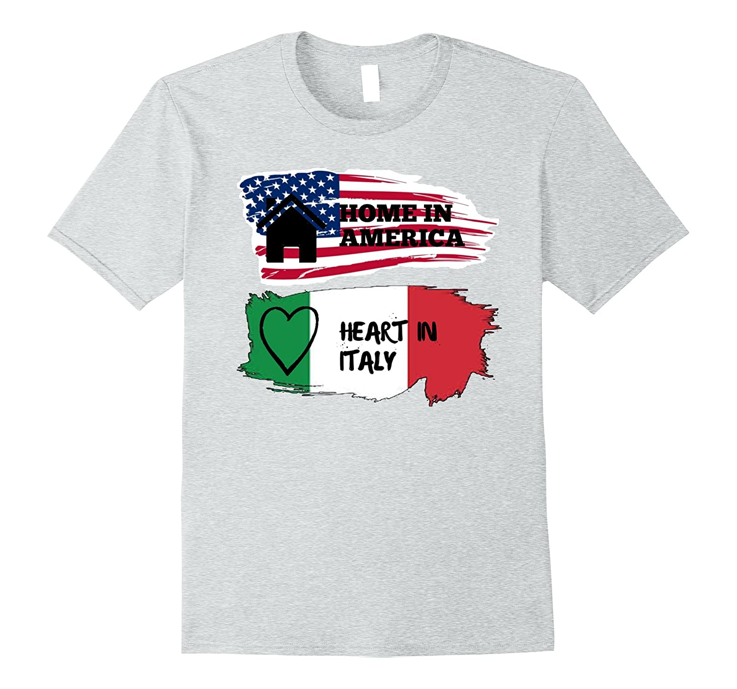 43761912b Cui Home in America Heart in Italy T-Shirt-PL – Polozatee