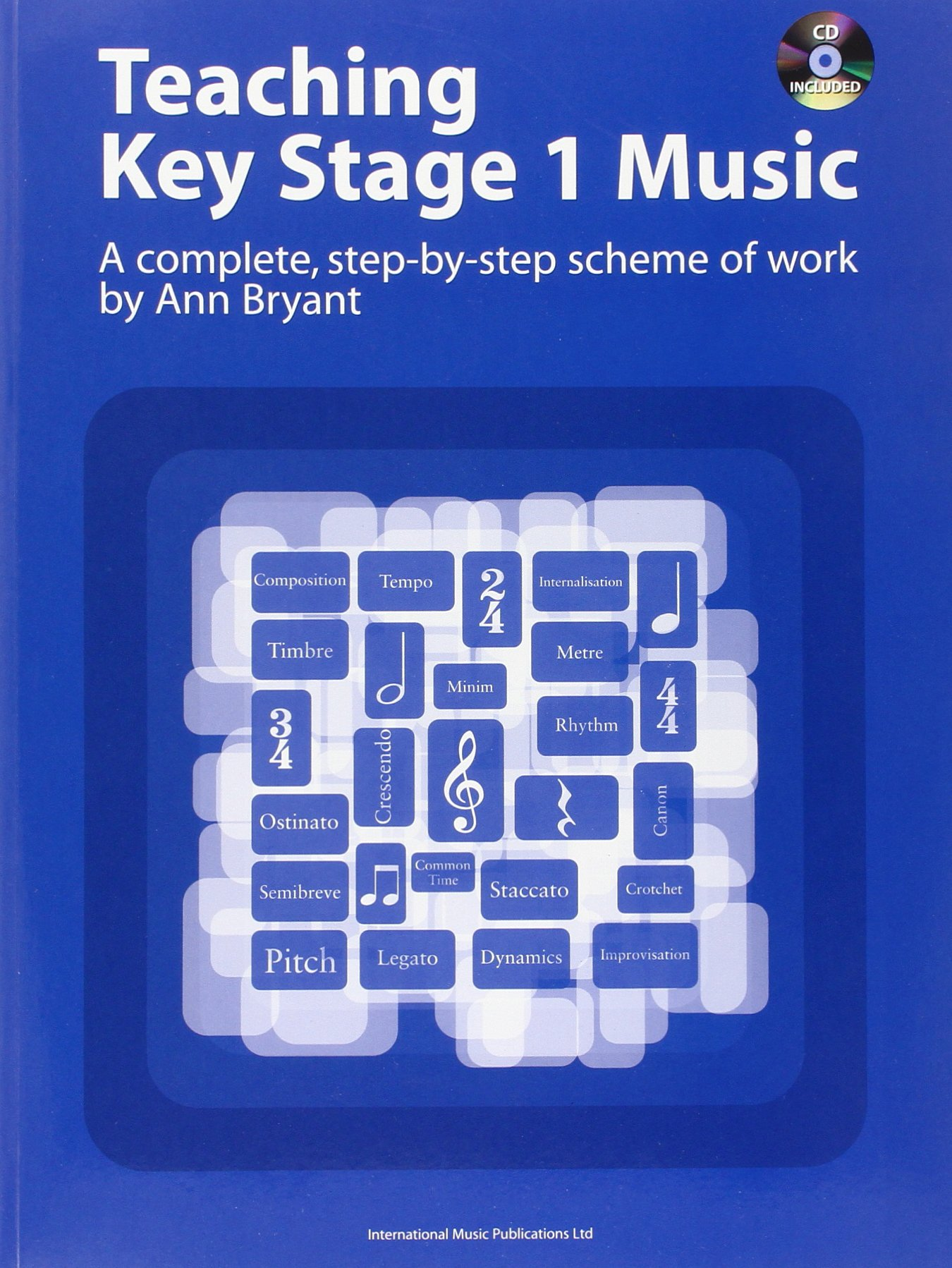 Teaching Key Stage 1 Music: A Complete, Step-by-Step Scheme of Work (Book & CD) (Teaching Key Stage Music) pdf