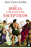 La Biblia contada para escépticos (Historia)