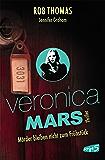Veronica Mars 2 - Mörder bleiben nicht zum Frühstück (German Edition)