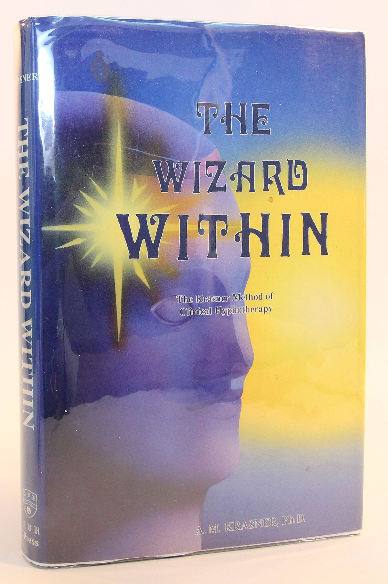 The Wizard Within: The Krasner Method Of Hypnotherapy: A M Krasner:  9780962482915: Amazon: Books