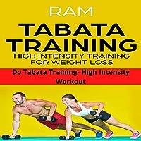 Tabata Training High Intesity Training for Weight Loss: Do Tabata Training - High Intensity Workout Plan