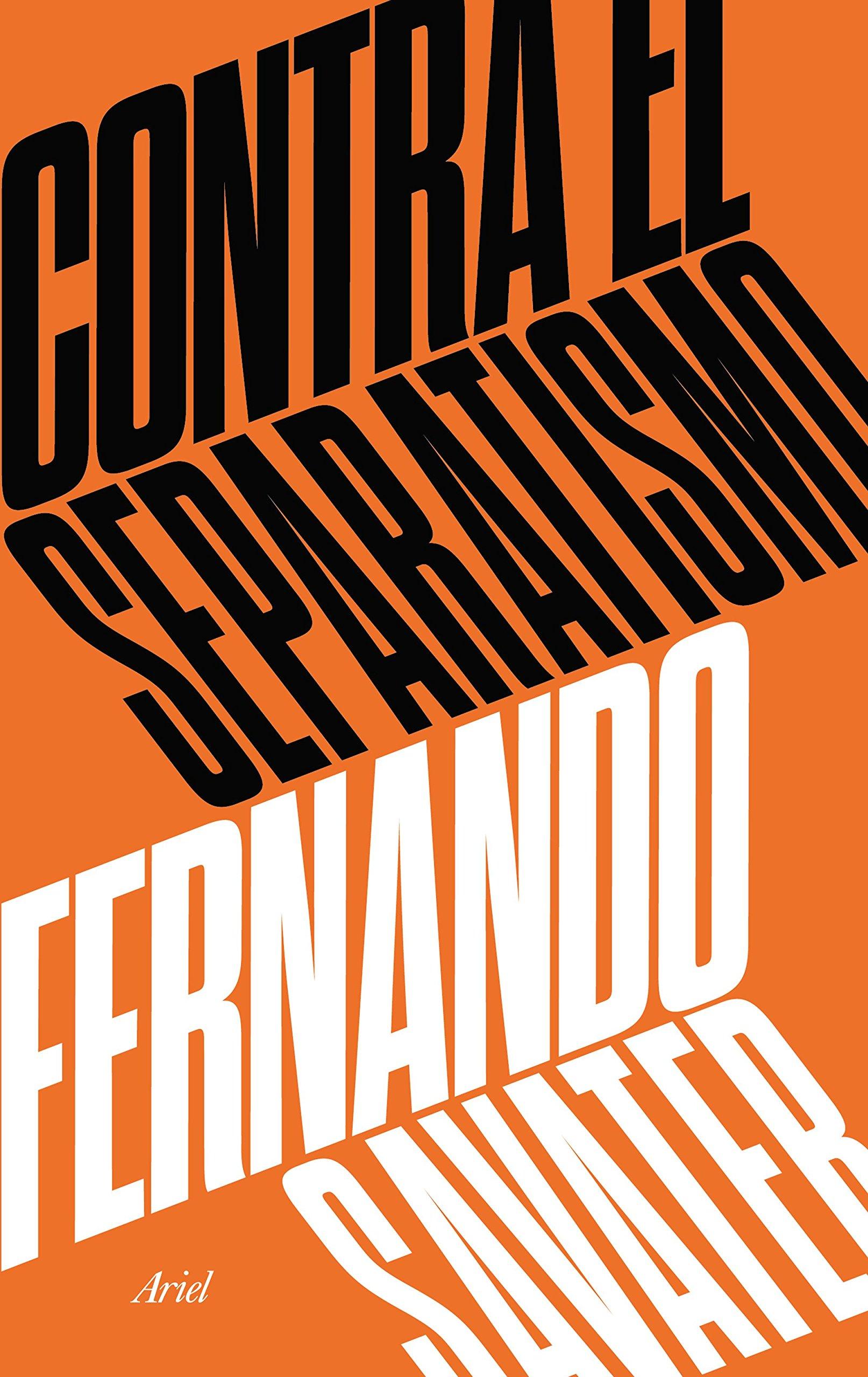 Contra el separatismo ariel amazon fernando savater libros fandeluxe Image collections