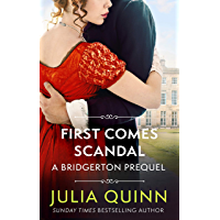 First Comes Scandal: A Bridgerton Prequel (The Rokesbys Book 4) (English Edition)