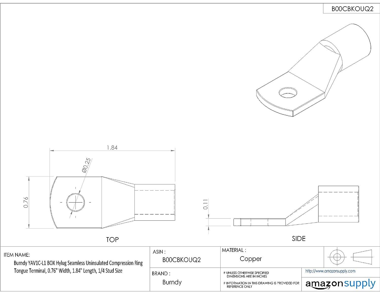 0.76 Width Burndy YAV1C-L1 BOX Hylug Seamless Uninsulated Compression Ring Tongue Terminal 1.84 Length 1//4 Stud Size