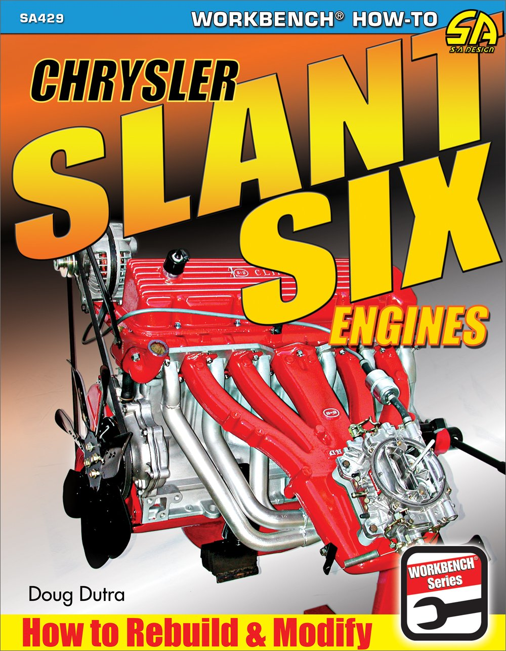 Chrysler Slant Six Engines 170 198 225 How To Rebuild Modify Service Manual Book