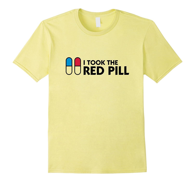 fede3e18 Cool I Took The Red Pill Shirt-TH - TEEHELEN