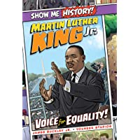 Martin Luther King Jr.: Voice for Equality! (Show Me History!)