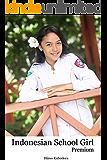インドネシアン スクール ガール プレミアム