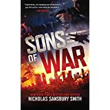Sons of War: A Post-Apocalyptic War Thriller (The Sons of War Series Book 1)