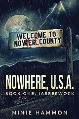 The Jabberwock (Nowhere, USA Book 1) (English Edition) eBook Kindle