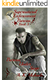 Supernatural Enforcement Bureau, Book 3, Bureau Under Siege: Paranormal Romance With A Bite!
