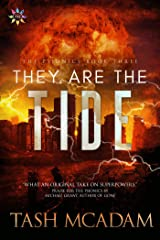 They Are the Tide (The Psionics Book 3) Kindle Edition