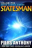 Statesman (Bio of a Space Tyrant Book 5)