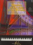 Manuel de lecture et de rythme Volume 1