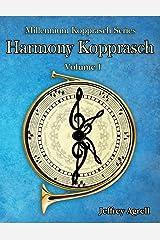 Harmony Kopprasch: Volume 1 (Millennium Kopprasch Series) (Volume 2) Paperback