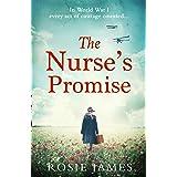 The Nurse's Promise: An emotional World War One historical romance