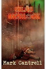 Silas Morlock Kindle Edition