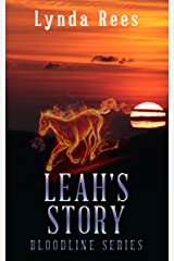 Leah's Story (The Bloodline Series Book 7) Kindle Edition