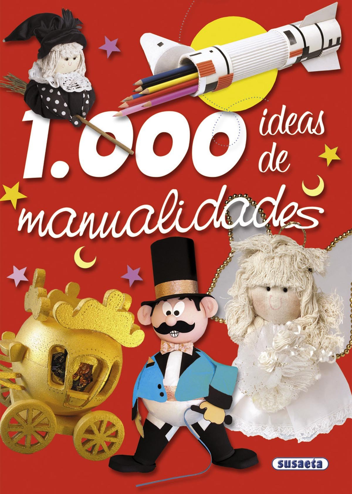 1.000 ideas de manualidades: Amazon.es: Equipo Susaeta: Libros