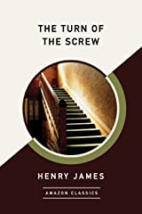 The Turn of the Screw (AmazonClassics Edition) Kindle Edition