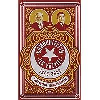 Cumhuriyet'in İlk Yüzyılı: 1923 - 2023