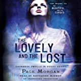 The Lovely and the Lost: The Dispossessed, Book 2
