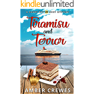 Tiramisu and Terror (Sandy Bay Cozy Mystery Book 20)