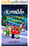 Ronaldo: Vixen's Flying Workshop: An Illustrated Early Readers Chapter Book for Kids 7-9 (Ronaldo's Flying Adventures 4)